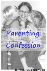 parenting confession