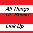 Dr. Seuss birthday linky