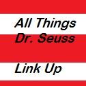 Dr. Seuss birthday linky