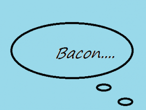 Bacon:  One Man's Thoughts
