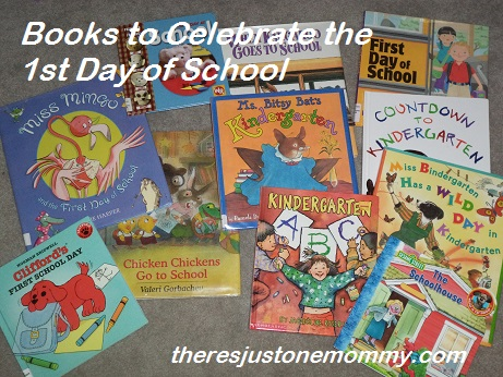 first day of school books -- books for first day of kindergarten; books for first day of preschool
