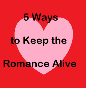how to keep romance alive