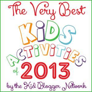The Very Best Kids Activities from 2013 Blog Hop