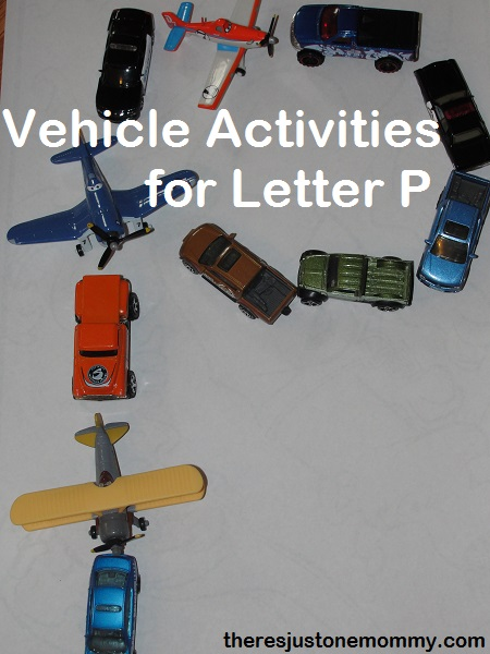 Vehicle activities for letter P from There's Just One Mommy