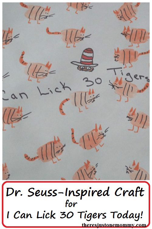 Dr. Seuss craft for I Can Lick 30 Tigers Today