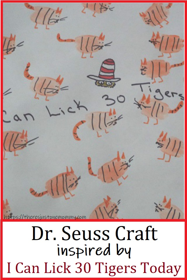 Dr Seuss craft for I Can Lick 30 Tigers Today
