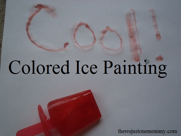 Colored Ice Painting -- perfect for those hot days!