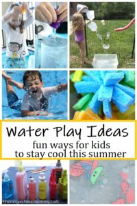 water play ideas to keep kids cool this summer