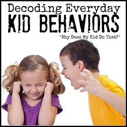 Decoding Kid Behaviors Series
