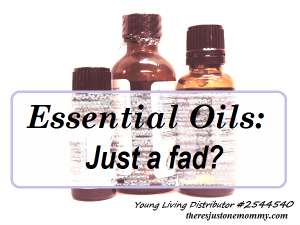 Are essential oils just a fad?