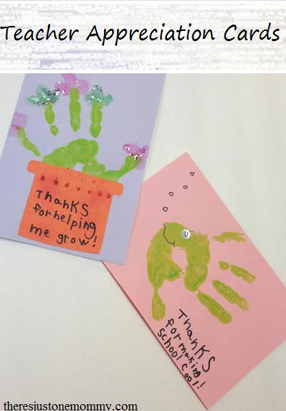 Homemade teacher cards there 39 s just one mommy for Thank you crafts for teachers