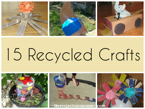 15 Recycled Crafts for Earth Day