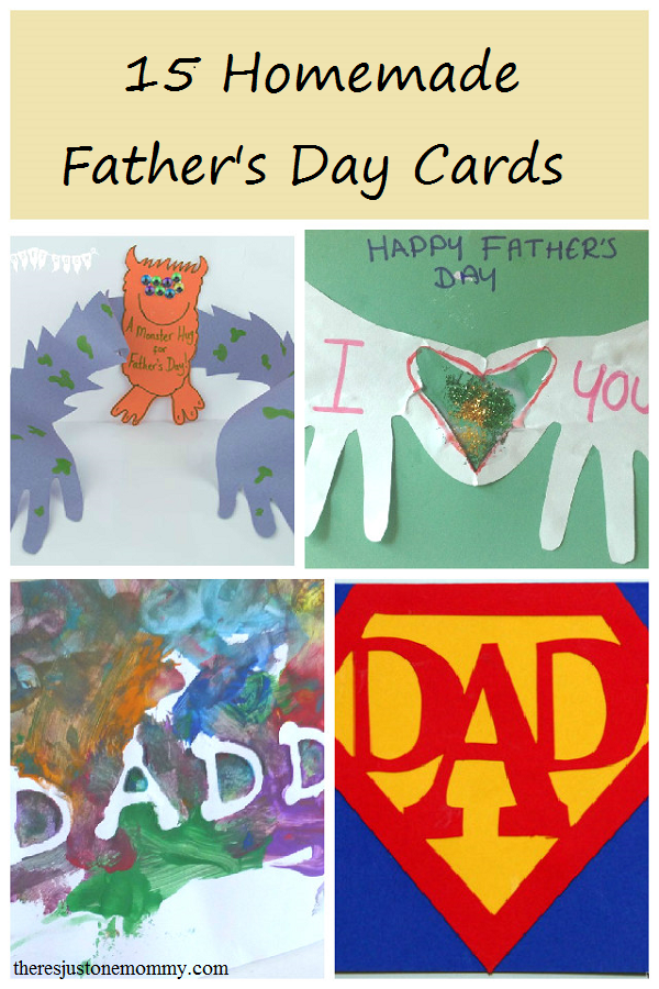 15 Homemade Father S Day Cards There S Just One Mommy