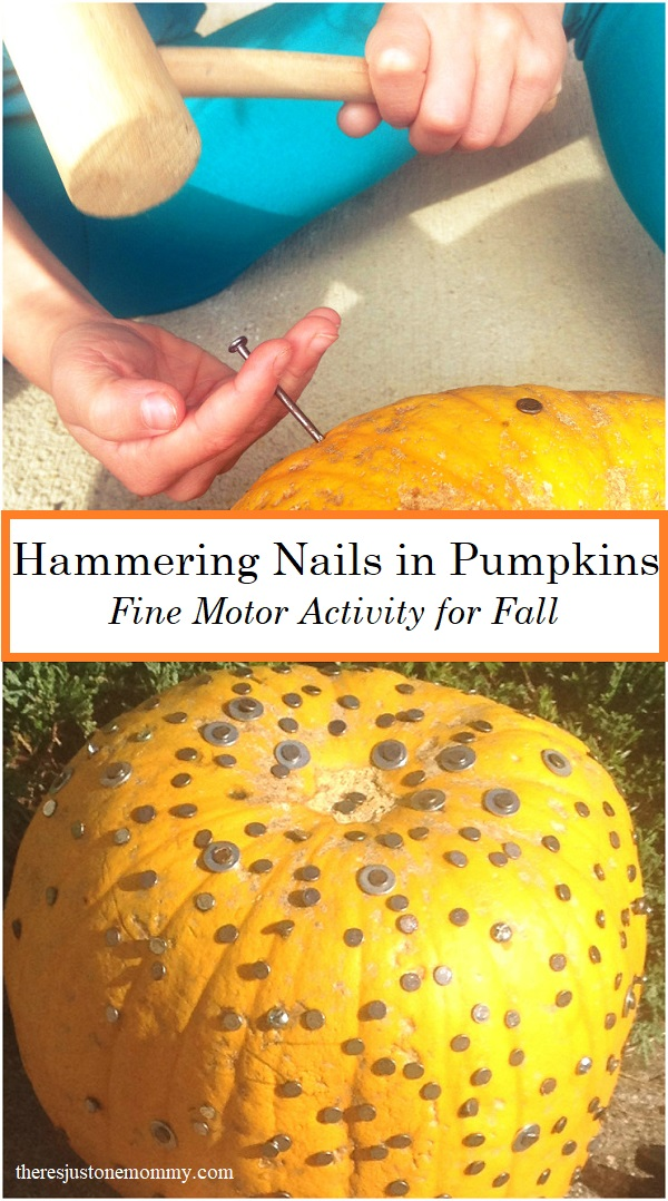 Hammering Nails in Pumpkins -- simple and fun fall fine motor activity