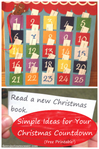 Super simple ideas for your Christmas countdown (Advent calendar) -- free printable
