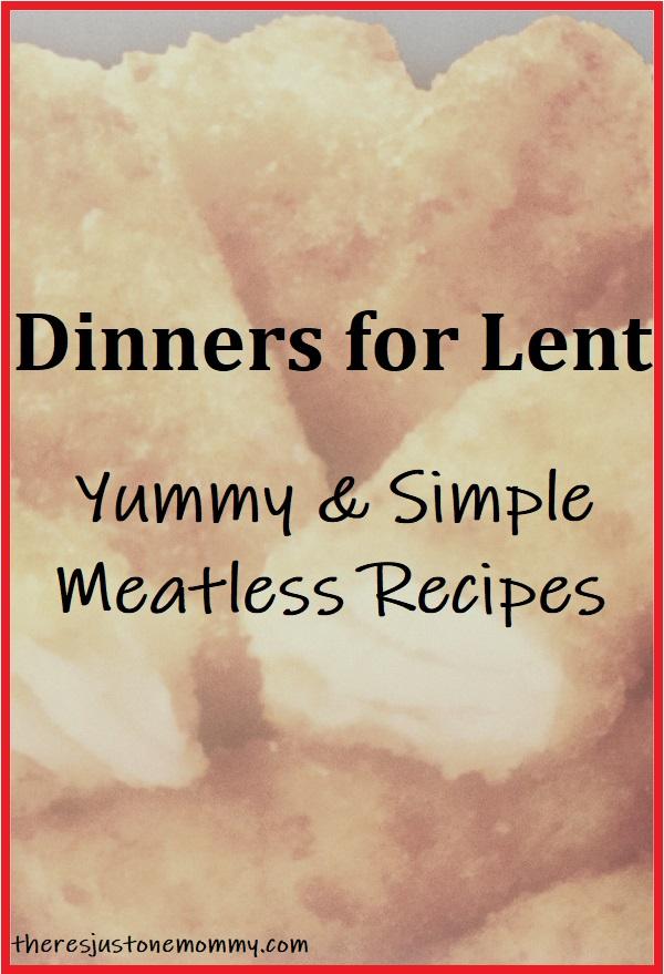 meatless dinner ideas for Lent