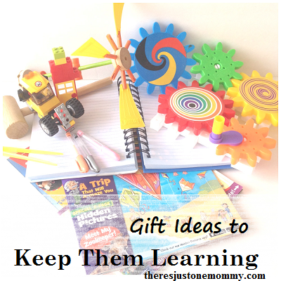 Gifts to keep kids learning