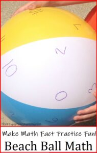 how to make math facts practice fun with a beach ball