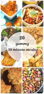 quick meal ideas -- 20 delicious 30 minute dinner ideas