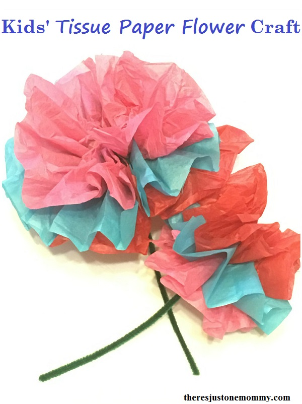 Kids tissue paper flower craft theres just one mommy how to make a tissue paper flower simple flower craft for kids mightylinksfo