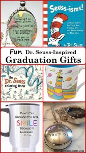 Fun Dr. Seuss Graduation Gift Ideas