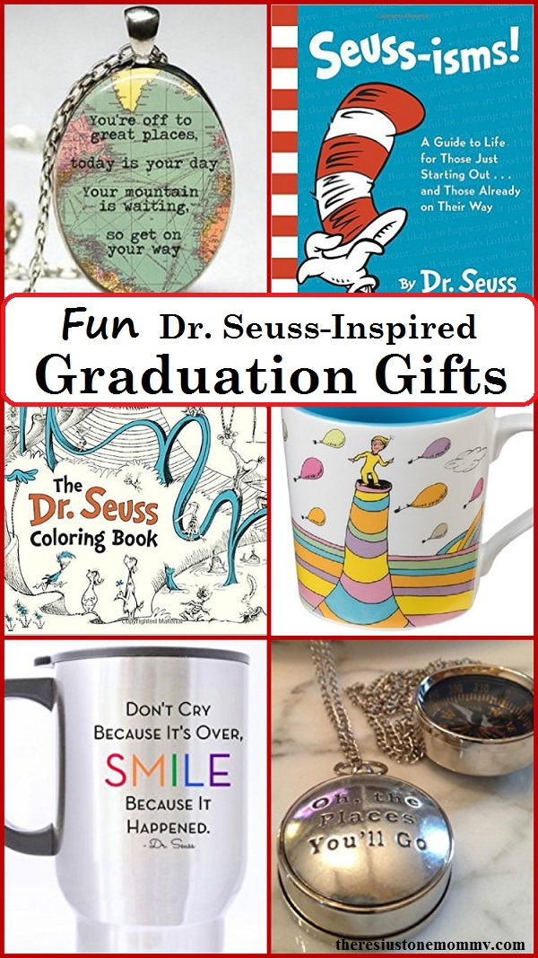 Dr. Seuss graduation gift ideas -- fun graduation gift ideas