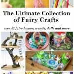 The Ultimate Collection of Fairy Crafts