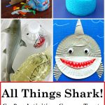 40+ Fun Shark Crafts and Activities for Shark Week
