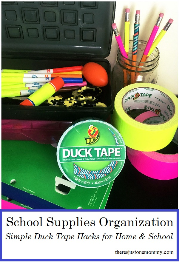 how to organize school supplies with duct tape -- simple organization hacks with Duck Tape