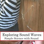 Amaze the Kids with This Simple Sound Wave Experiment