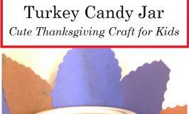 Kids Turkey Candy Jar Craft