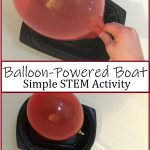 simple balloon powered boat STEM activity