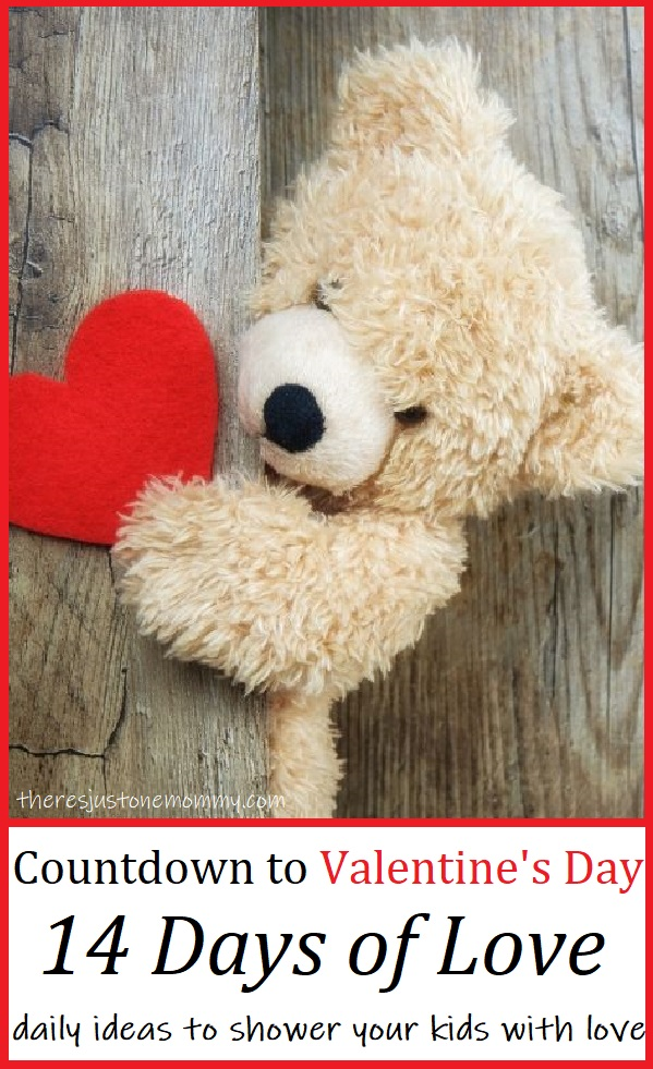 countdown to Valentine's Day with these 14 ways to show kids you love them